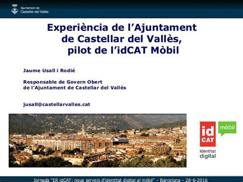idCAT Mòbil: l experiència de l Ajuntament de Castellar ...