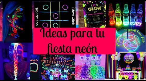 Ideas para tu fiesta neón /Ideas Fest   YouTube