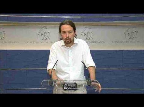 Iglesias indignado con la declaración de Rajoy:  España no ...