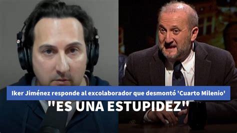 Iker Jiménez responde al excolaborador que desmontó ...