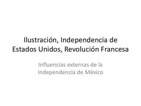Ilustración, Independencia de Estados Unidos y Revolución ...