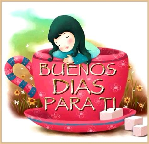 Imágenes con Frases para dar los Buenos Días, Feliz Día ...