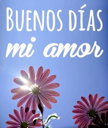 Imágenes con frases y mensajes de Buenos Dias de amor y de ...