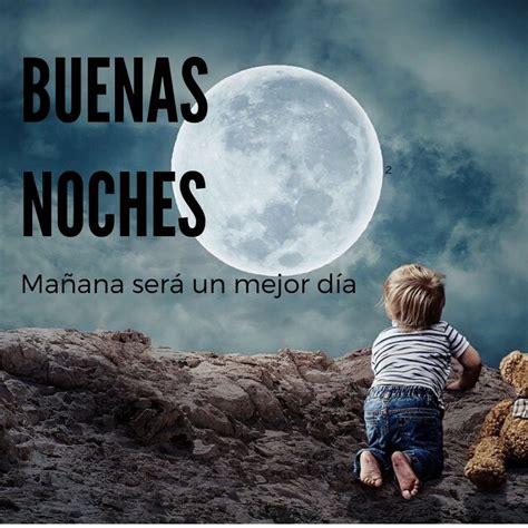 Imágenes de BUENAS NOCHES 2020: Frases Bonitas de Buenas ...
