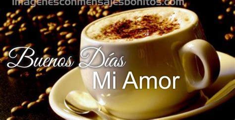Imagenes Para Whatsapp De Buenos Dias Mi Amor   Imagenes ...