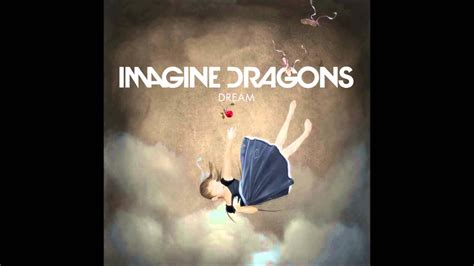 Imagine Dragons   Dream   Lyrics in Description     YouTube