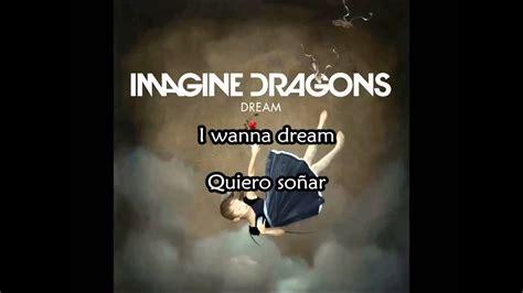 Imagine Dragons Dream subtitulada & Lyrics   YouTube