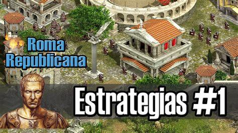 Imperium III Estrategias: [Parte 1] Roma Republicana   YouTube