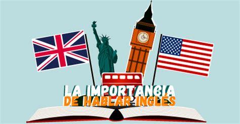 Importancia de hablar ingles   Importancia del idioma ...