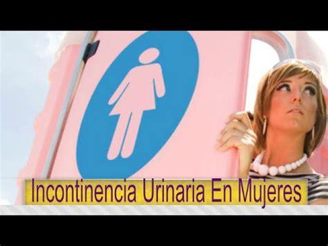 Incontinencia Urinaria En Mujeres: Remedios Caseros Para ...