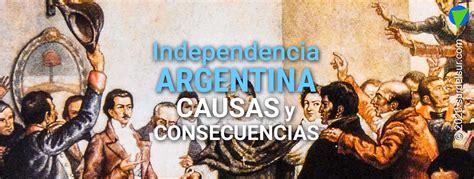 Independencia de Argentina: Causas y consecuencias • El ...