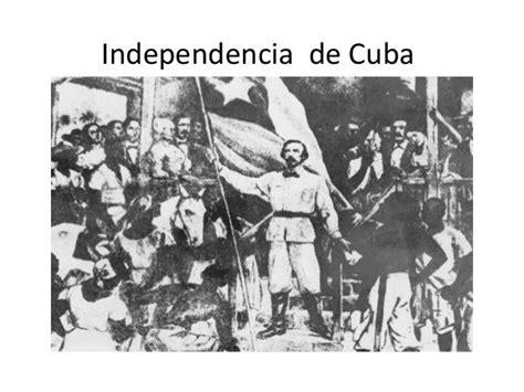 Independencia de cuba   El blog de lormaster