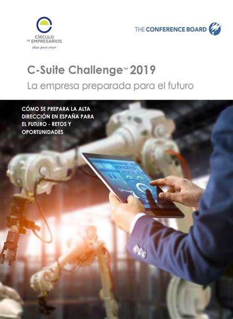 Informe C Suite Challenge 2019   Círculo de Empresarios
