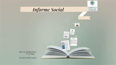 Informe Social by Franco Rojas Cárdenas on Prezi