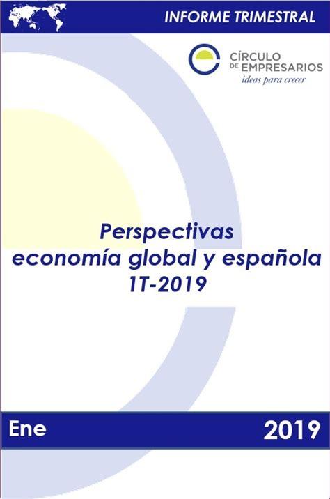Informe trimestral situación de la economía global y ...