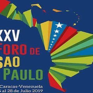 Inicia en Venezuela el XXV Encuentro del Foro de Sao Paulo ...