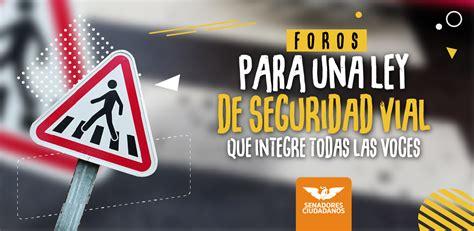 Inician Foros para una Ley de Seguridad Vial que integre ...
