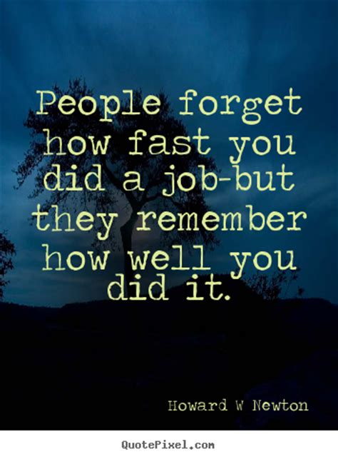 Inspirational quotes   People forget how fast you did a ...