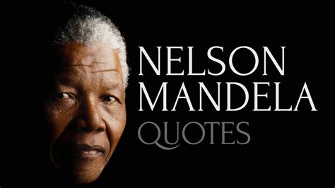 Inspiring and Honest Quotes by Nelson Mandela   YouTube