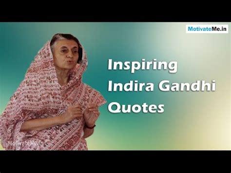 Inspiring / Motivational Indira Gandhi Quotes   YouTube