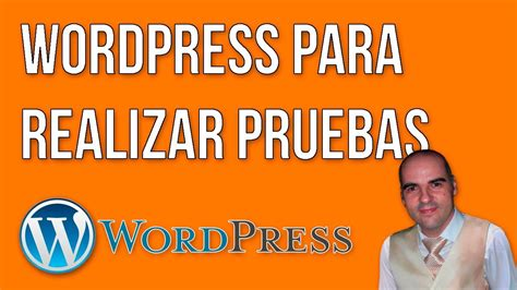 Instalación de WordPress para pruebas   YouTube