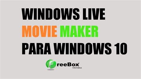 Instalar Movie Maker para Windows 10 en Español + Descarga ...