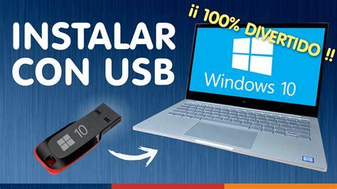 INSTALAR WINDOWS 10 DESDE USB ¿Sin dormirse?   YouTube