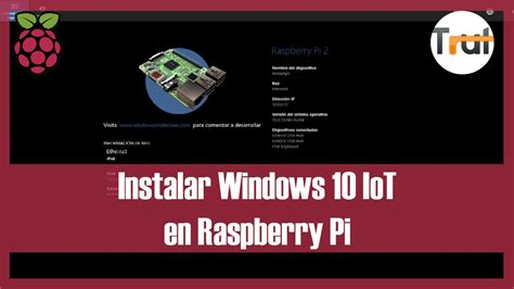 Instalar Windows 10 IoT en Raspberry Pi 2, Tutorial en ...