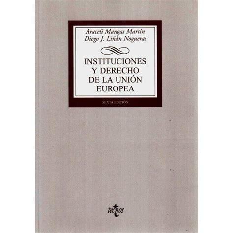 INSTITUCIONES Y DERECHO DE LA UNION EUROPEA