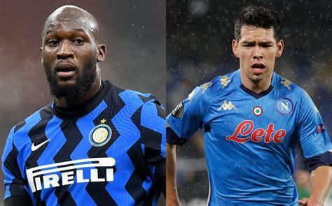 Inter de Milán vs Napoli: dónde ver EN VIVO partido de la ...