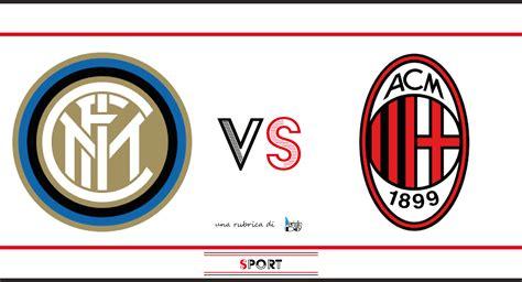 Inter Milan: formazioni e dove vederla   PeriodicoDaily Sport