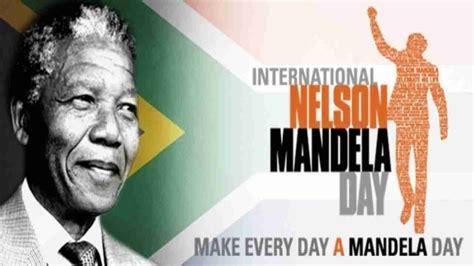 International Nelson Mandela Day 2020: History ...