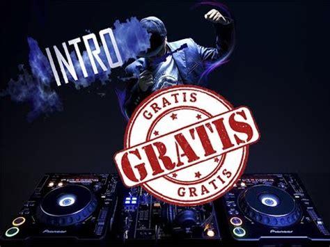 Intro para dj gratis 2018 editable   YouTube