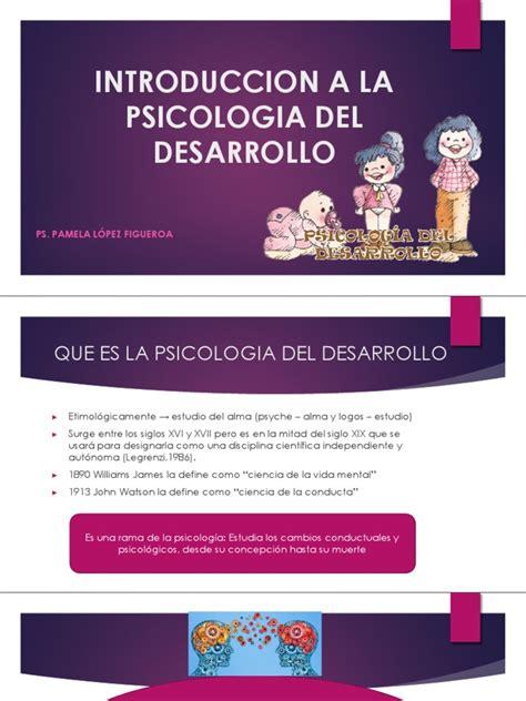 Introduccion a La Psicologia Del Desarrollo ...