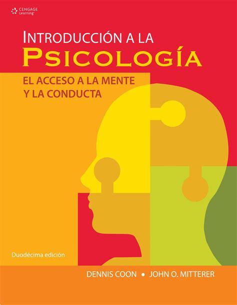 Introducción a la Psicología. El Acceso a la Mente y la ...