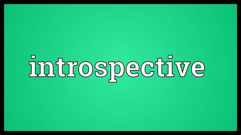 Introspective Meaning   YouTube