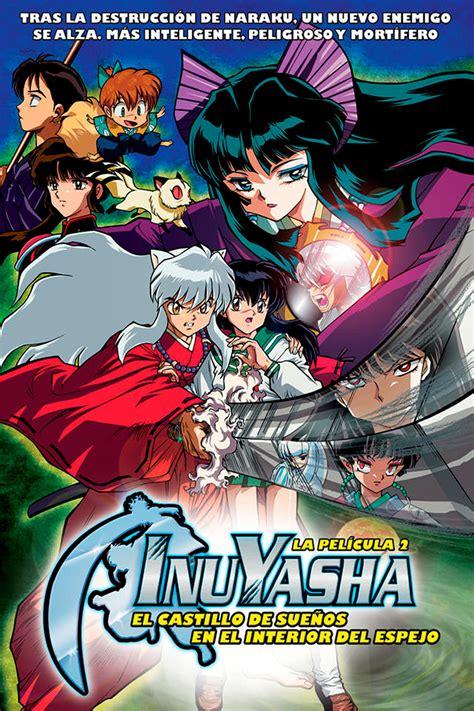 InuYasha: El castillo de sueños en el espejo  2002 ...