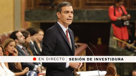 Investidura Pedro Sánchez, en directo: Última hora del ...