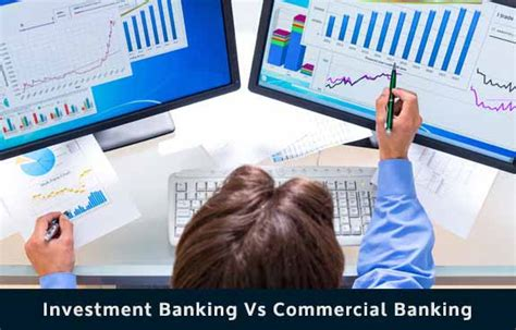 Investment Banking vs Commercial Banking | In depth Comparison