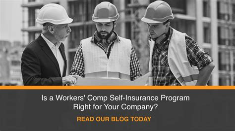Is a Workers  Comp Self Insurance Program Right for Your ...
