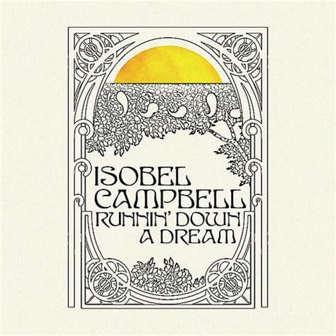 Isobel Campbell – Runnin  Down a Dream Lyrics   Genius Lyrics