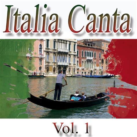 Italia Canta by Los Italianissimos on Amazon Music ...