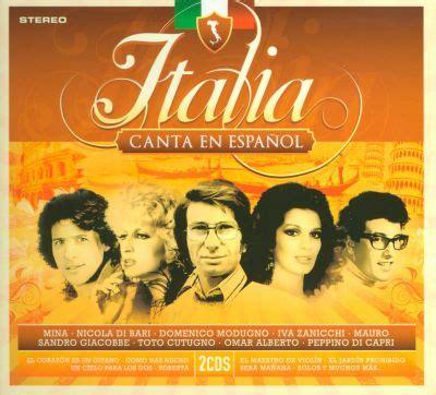 Italia Canta en Espanol   Various Artists   Songs, Reviews ...