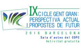 IX Cicle Gent Gran del Col legi Oficial de Psicologia de ...