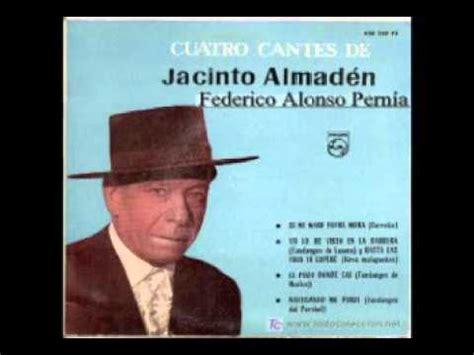 JACINTO ALMADÉN POR FARRUCAS   YouTube