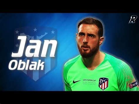 Jan Oblak 2017/18 Amazing Saves   Atlético Madrid ...