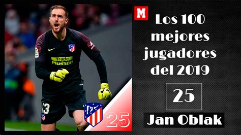 Jan Oblak   Atlético de Madrid   100 mejores jugadores de ...