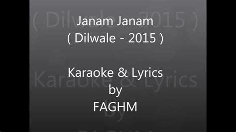 Janam Janam   Dilwale 2015   Karaoke With Lyrics   YouTube