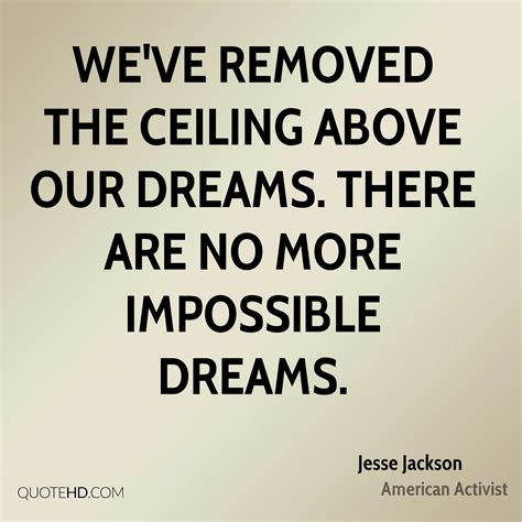 Jesse Jackson Dreams Quotes   QuoteHD