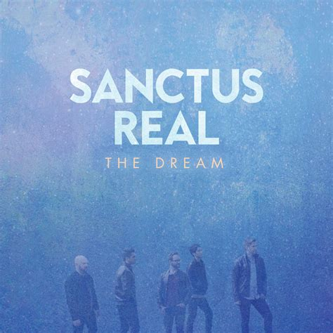 Jesusfreakhideout.com: Sanctus Real,  The Dream  Review
